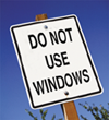 Do Not Use Windows