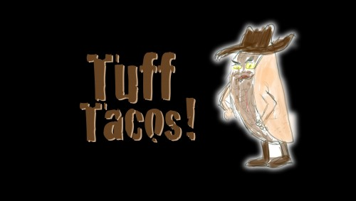 Tuff Tacos
