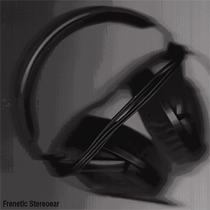 Frenetic Stereoear