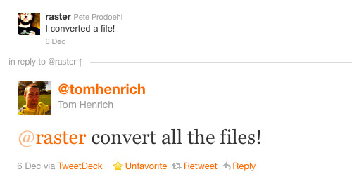 Convert all the files!