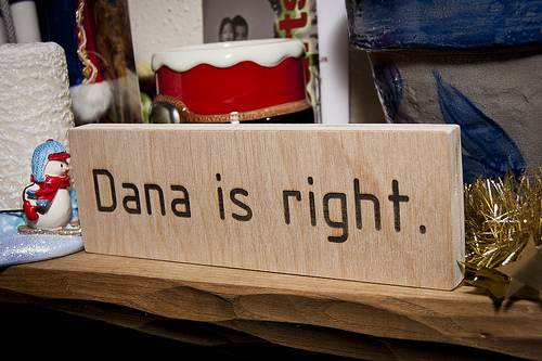 Dana is right.