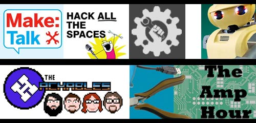 Maker / Hacker Podcasts